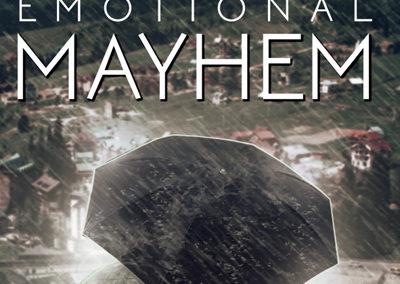 Emotional Mayhem