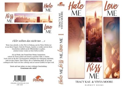 Buchcover Hate me, Kiss me, Love me